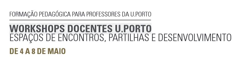 U.Porto promove workshops para docentes