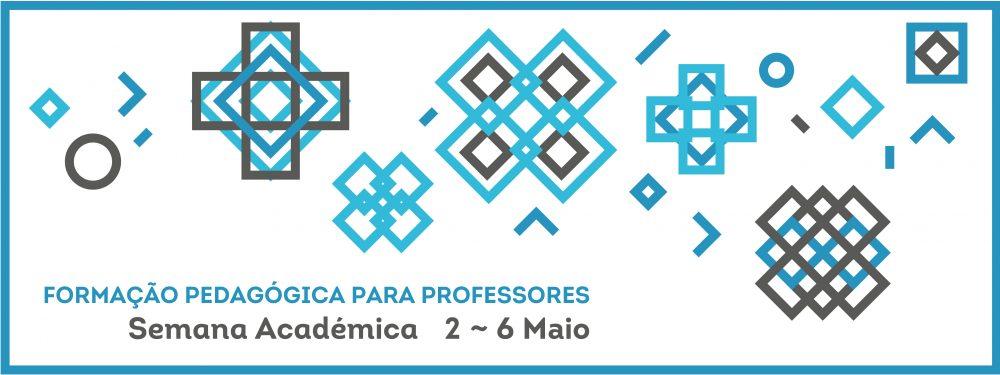 U.Porto promove Semana Académica de Formação Pedagógica de 2 a 6 de Maio