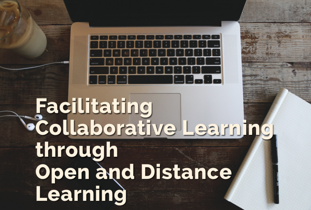 seminar on facilitating collaborative learning through open and distance learning