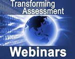 Estão de volta os webinares da Transforming Assessment