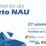 Evento de lançamento do Projeto NAU