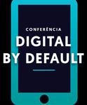 Conferência Digital by Default