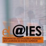 eL@IES2019 – VIII Encontro de Instituições e Unidades de eLearning do Ensino Superior